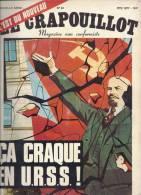 LE CRAPOUILLOT- MAGAZINE NON CONFORMISTE- N° 43- 1977 -  82 PAGES- CA CRAQUE EN URSS !- - Politik