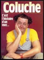 COLUCHE- C'EST L'HISTOIRE D'UN MEC... FASCICULE DE 95 PAGES - EDITIONS SOLAR 1986- NOMBREUSES ILLUSTRATIONS- UN DOCUMENT - People