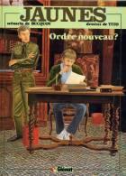 JAUNES ORDRE NOUVEAU ? 1982 SCENARIO BUCQUOY DESSIN TITO EDITIONS JACQUES GLENAT EDITION ORIGINALE - Livres, BD, Revues