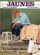JAUNES LE TRANSFERT SLAVE 1984 SCENARIO BUCQUOY DESSIN TITO EDITIONS JACQUES GLENAT EDITION ORIGINALE - Livres, BD, Revues