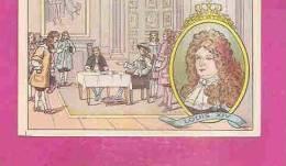 """IMAGE CHROMO RECOMPENSE  * LOUIS XIV - 1643-1715 * Distribué Par  L´ HUILE DE FOIE DE MORUE """" SALVER """" - Histoire"""