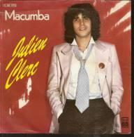 """45 Tours SP - JULIEN CLERC  - PATHE 14715 -  """" MACUMBA """" +  1 - Vinyl Records"""