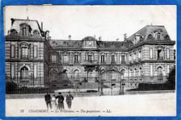 52 CHAUMONT LA PREFECTURE - Chaumont