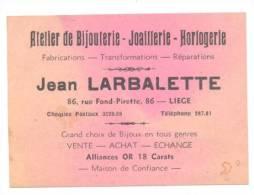 LIEGE - Carte De Visite Atelier De Bijouterie Jean LARBALETTE  - Horlogerie - Cartes De Visite