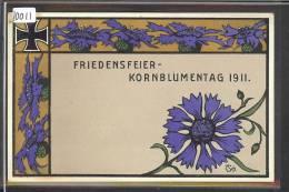 FRANKFURT 10 MAI 1911 - FRIEDENSFEIER KORNBLUMENTAG 1911 - OFF. POSTKARTE No 2 - LITHO  - TB - Frankfurt A. Main