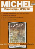MICHEL Briefmarken Rundschau 3/2012 Neu 5€ New Stamps Of The World Catalogue And Magacine Of Germany - Germany