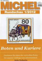 MICHEL Briefmarken Rundschau 1/2012 Neu 5€ New Stamps Of The World Catalogue And Magacine Of Germany - Kreative Hobbies