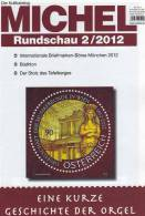 MICHEL Briefmarken Rundschau 2/2012 Neu 5€ New Stamps Of The World Catalogue And Magacine Of Germany - Passatempi Creativi