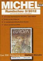 MICHEL Briefmarken Rundschau 3/2012 Neu 5€ New Stamps Of The World Catalogue And Magacine Of Germany - Loisirs Créatifs