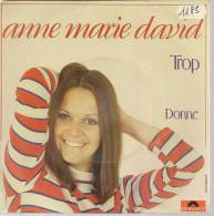 """45 Tours SP - ANNE MARIE DAVID   - POLYDOR 2056813 -  """" TROP """" + 1 - Vinyl Records"""