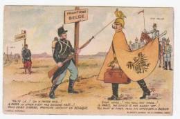 Militaria - Humoristique - Frontière Belge - Halte Là...! On Ne Passe Pas...! A Paris Le Repas N'est Pas Encore Prêt..! - Humoristiques
