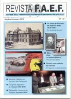 REVISTA FAEF OCTUBRE-DICIEMBRE 2010 LA CASA DE CORREOS DE BUENOS AIRES 1878-1886 POR HUMBERTO BRUMATTI - Tijdschriften