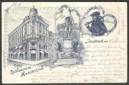Café & Restaurant Maximilian, Innsbruck. Sehr Alte Lithokarte Aus 1897, Mit Verzierung, Nach Deutschland Gelaufen. - Österreich