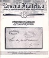 RESEÑA FILATELICA REVISTA DE LITERATURA FILATELICA DE INTRES PARA COLECCIONISTAS MENSAJERIA ROSARINA DE GARASSINI Y PUSS - Tijdschriften