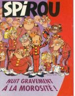 Spirou, Nuit Gravement à La Morosité ! - Humor