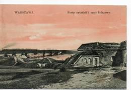 POLOGNE- WARSZAWA- Forty Cytadeli I Most Kolejowy - Polen