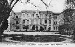 33 Cauderan, Ecole Normale, Pendant La Guerre Hopital Temporaire - France