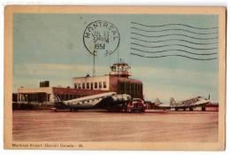 TRANSPORT AERODROME DORVAL MONTREAL CANADA OLD POSTCARD 1951. - Aerodrome