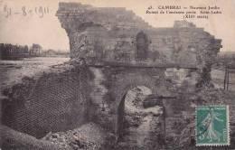 CPA * * CAMBRAI * * Nouveau Jardin - Ruines De L'Ancienne Porte Saint-Ladre - Cambrai