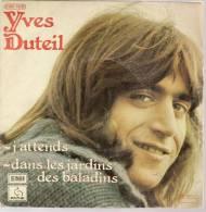 """45 Tours SP - YVES DUTEIL  - PATHE 14326 -  """" J'ATTENDS """" + 1 - Autres - Musique Française"""