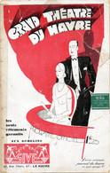 GRAND THEATRE DU HAVRE -  SAISON 1930- 31 -  ( Nombreuses Publicités De Commerçants Du Havre) - Programmes