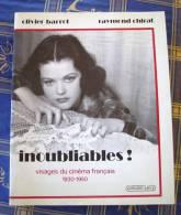 Inoubliables Visages Du Cinéma Français 1930-1950 - Unclassified