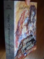 LES DERNIERS VIOLETTES DE LA MOTHE Roman Gilles LAPORTE Edition ESKA 1997 LORRAINE - Lorraine - Vosges
