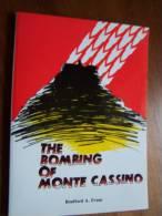 THE BOMBING OF MONTE CASSINO Bradford A. EVANS 1988 Monte Cassino - Guerre 1939-45