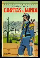Coll. LECTURE ET LOISIR N°227 : Contes Du Lundi //Alphonse Daudet - 1976 - Très Bon état - Collection Lectures Et Loisirs