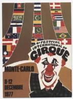 "SPECTACLE  L 2   /  CIRQUE   "" 4  E   FESTIVAL  DU CIRQUE MONTE CARLO 1977   ""  CPM  10X15 TBE - Cirque"