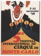 "SPECTACLE  L 2    /  CIRQUE   "" 5  E   FESTIVAL  DU CIRQUE MONTE CARLO 1978   ""  CPM  10X15 TBE - Cirque"