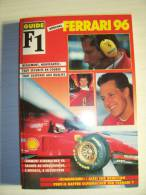 "Guide F1 ""spécial FERRARI (1996) Totd / Schumacher / Irvine (n°1) L9605 - Boeken"