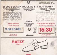 Disque De Stationnement  Publicité Bally Suisse - Publicités