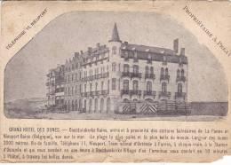 OOSTDUINKERKE - GRAND HOTEL DES DUNES - Abimée - (voir Scan) - Oostduinkerke