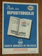 Neem Een DEPOSITOBOEKJE Bij De BANK Van De SOCIETE GENERALE DE BELGIQUE ( Voir Details Zie Foto ) ! - Banque & Assurance