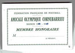 CARTE - FEDERATION FRANCAISE DE FOOTBALL - AMICALE OLYMPIQUE CORNEBARRIEU - SAISON 1968/69 - MEMBRE HONORAIRE - Football