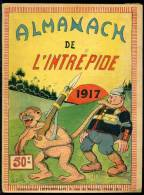 Almanach De L´Intrepide 1917 - Ed Offenstadt - Rif. L274 - Libri, Riviste, Fumetti