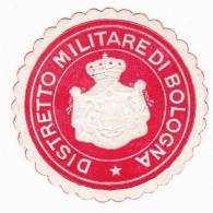 Vignette Militaire - Italie - District Militaire De Bologne - Erinnophilie