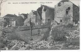 Bataille De CHATEAU THIERRY - Village SAINT MARTIN - France