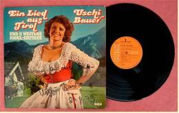 LP Mit Autogramm ,  Uschi Bauer - Ein Lied Aus Tirol -  Jodelerfolge - Von RCA PL 29424  - Von 1978 - Vinyl-Schallplatten