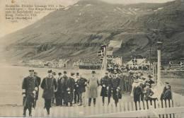 Seydisfjord 1907 Visit of the King Frederiks VIII Denmark , Faroe , Fero�