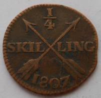 Suède Sweden 1/4 Skilling 1807 Km 564 - Suecia