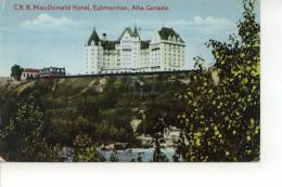 C.N.R. Mac Donald Hotel Edmonton Alberta Canada - Edmonton