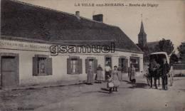 D-28 - La Ville Aux-Nonains - Route De Digny - Attelage - Entreprise De Maçonnerie - Café - Tabac. - (scan Recto-verso). - Unclassified