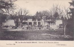 21114 Grande Guerre 1914-16 - CHATEAU DE LA HARAZEE  Marne France. Paris 736, Baudiniere Nanterre.