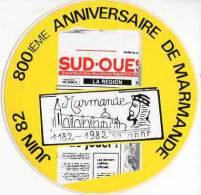 Autocollant Média Presse - Sud Ouest, Juin 82 - 800ième Anniversaire De Marmande - Stickers