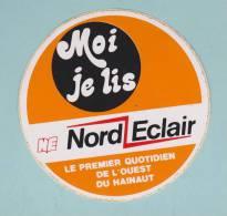 MOI JE LIS NORD ECLAIR LE PREMIER QUOTIDIEN DE L OUEST HAISNAUT  - AUTOCOLLANT (78) - Autocollants