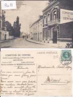 MERBES-LE-CHATEAU : COMPTOIR DU CENTRE BUREAU AUXILIAIRE (S.A.DE BANQUE DE DEPOTS ET DE CREDIT BXL) - Merbes-le-Château
