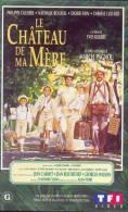 Le Chateau De Ma Mere °°° De Marccel Pagnol - Classiques