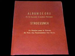 GRAL. ALFREDO STROESSNER - PARAGUAYAN DIKTATOR - DICTADOR PARAGUAYO - GOLD BOOK - Biografía & Memorias